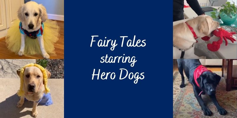 Fairy Tales starring Hero Dogs